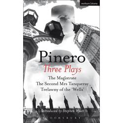 Pinero: Three Plays: eBook von Arthur Wing Pinero