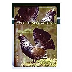 Vögel im Appenzellerland. Theo Nef  - Buch