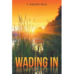 Wading In als Taschenbuch von T. Vincent Beck