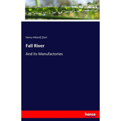 Fall River als Buch von Henry Hiliard] [Earl/ Henry Hiliard