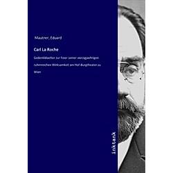 Carl La Roche. Eduard Mautner  - Buch