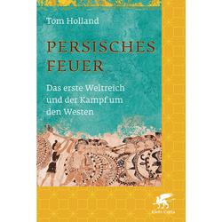 Persisches Feuer als Buch von Tom Holland
