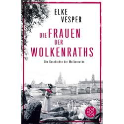 Die Frauen der Wolkenraths als Taschenbuch von Elke Vesper