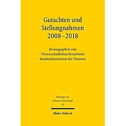 Gutachten und Stellungnahmen 2008-2018 - Buch