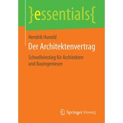 Der Architektenvertrag als Buch von Hendrik Hunold