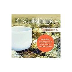 Kristallklänge - Grundton G  1 Audio-CD - Hörbuch