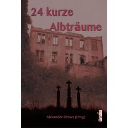 24 kurze Albträume: eBook von