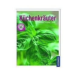 Küchenkräuter. Dirk Mann  - Buch