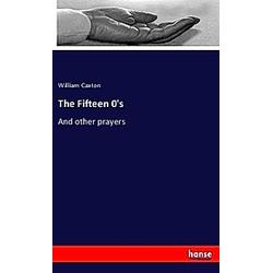 The Fifteen 0's. William Caxton  - Buch