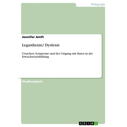 Legasthenie/ Dyslexie: eBook von Jennifer Amft