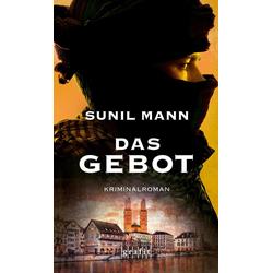 Das Gebot: eBook von Sunil Mann
