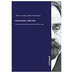 Claude Monet  1840-1926. Claude Monet  - Buch