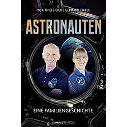 Astronauten. Insa Thiele-Eich  Gerhard Thiele  - Buch