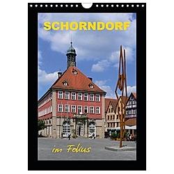 Schorndorf im Fokus (Wandkalender 2021 DIN A4 hoch)