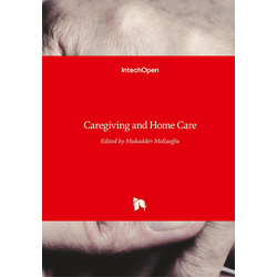 Caregiving and Home Care als Buch von