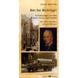 Bier bei Beckröge! als Buch von Günter Beckröge