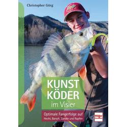 Kunstköder im Visier: Buch von Christopher Görg