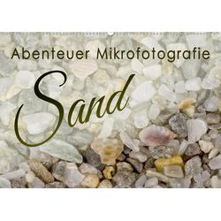 Abenteuer Mikrofotografie Sand (Wandkalender 2021 DIN A2 quer)
