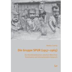 Die Gruppe SPUR (1957-1965) als Buch von Ilonka Czerny