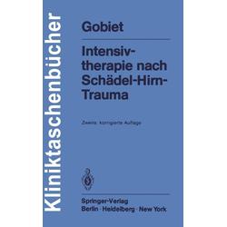 Intensivtherapie nach Schädel-Hirn-Trauma: eBook von W. Gobiet