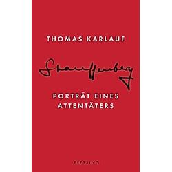 Stauffenberg. Thomas Karlauf  - Buch