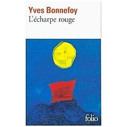 L'Echarpe Rouge. Yves Bonnefoy  - Buch