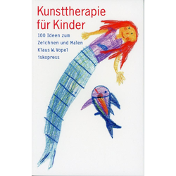 Kunsttherapie für Kinder: Buch von Klaus W. Vopel