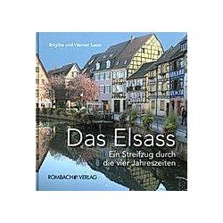 Das Elsass. Brigitte Sasse  Werner Sasse  - Buch