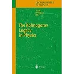 The Kolmogorov Legacy in Physics - Buch