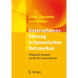 Unternehmensführung in dynamischen Netzwerken als Buch von