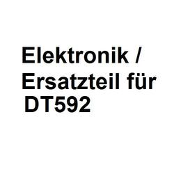 DT592 Ersatzteil Platine Elektronik