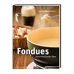 FONDUES - Zartschmelzender Käse