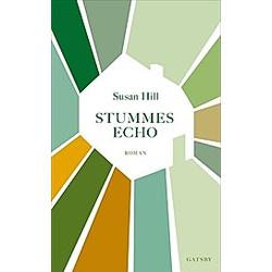 Stummes Echo. Susan Hill  - Buch