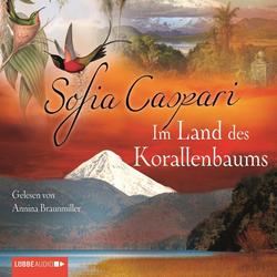 Im Land des Korallenbaums als Hörbuch Download von Sofia Caspari