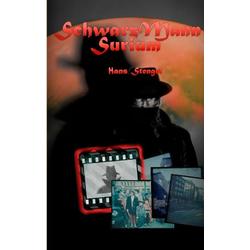 SchwarzMannSurium als Buch von Hans Stengel