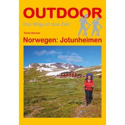 Norwegen: Jotunheimen: Buch von Tonia Körner