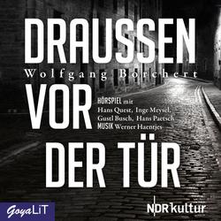 Draussen vor der Tür als Hörbuch CD von Wolfgang Borchert