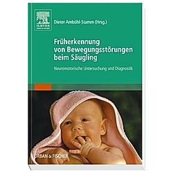 Früherkennung von Bewegungsstörungen beim Säugling - Buch