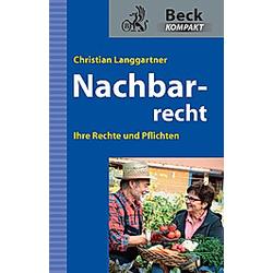 Nachbarrecht. Christian Langgartner  - Buch