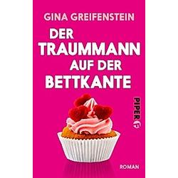 Der Traummann auf der Bettkante. Gina Greifenstein  - Buch