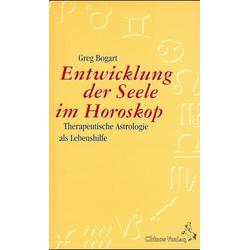 Die Entwicklung der Seele im Horoskop als Buch von Greg Bogart