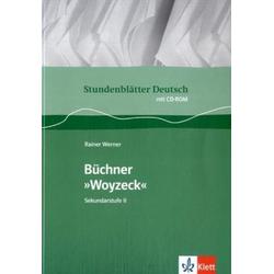 Stundenblätter Deutsch. Woyzeck. Mit CD-ROM als Buch von