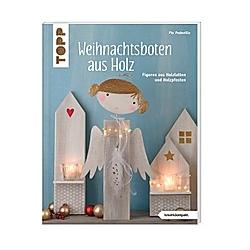 Weihnachtsboten aus Holz. Pia Pedevilla  - Buch