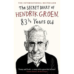 The Secret Diary of Hendrik Groen  83 Years Old. Hendrik Groen  - Buch