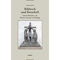 Bildwerk und Botschaft. Petra Janke  - Buch