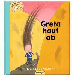 Greta haut ab als Buch von Pija Lindenbaum