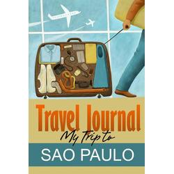 Travel Journal: Buch von Travel Diary