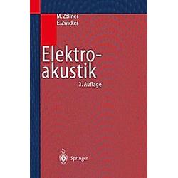 Elektroakustik. Eberhard Zwicker  Manfred Zollner  - Buch
