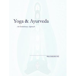 Yoga and Ayurveda: An Evolutionary Approach