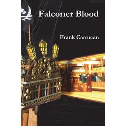 Falconer Blood als Taschenbuch von Frank Carrucan